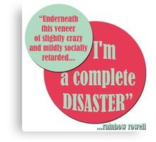Complete Disaster. Canvas Print