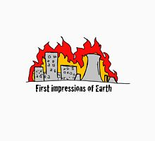 First impressions of earth Unisex T-Shirt