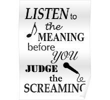Listen to the meaning before you judge the screaming Poster