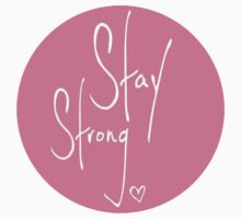 Stay Strong by rosiestelling