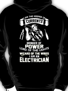 I AM AN ELECTRICIAN T-Shirt