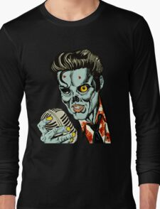 Zombie Elvis (Hail to the King, Baby) Long Sleeve T-Shirt
