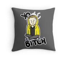 Yo, Bitch! Throw Pillow
