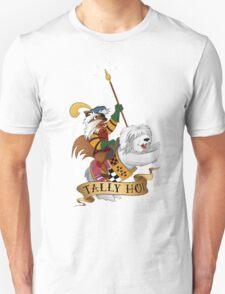 Tally Ho! Unisex T-Shirt