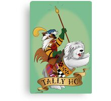 Tally Ho! Canvas Print