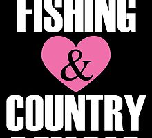 hunting fishing and country music by teeshirtz