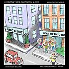 Hold The Mayo Clinic by Londons Times Cartoons by Rick  London