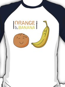 Orange is the new Banana T-Shirt