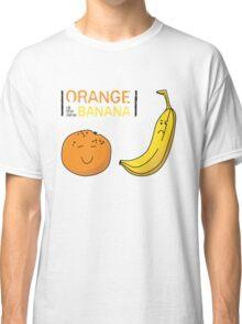 Orange is the new Banana Classic T-Shirt