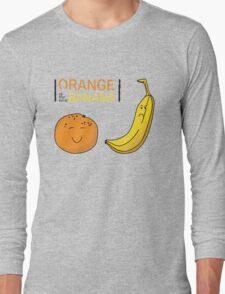 Orange is the new Banana Long Sleeve T-Shirt