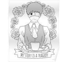 My story is a tragedy Poster