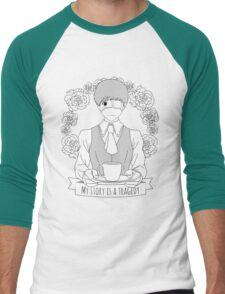 My story is a tragedy Men's Baseball ¾ T-Shirt