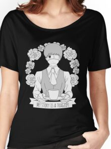 My story is a tragedy Women's Relaxed Fit T-Shirt
