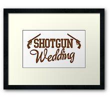 Shotgun Wedding Framed Print