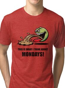 This Is What I Think About Mondays! (Emoticon Smiley Meme) Tri-blend T-Shirt