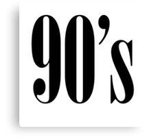 90s Canvas Print