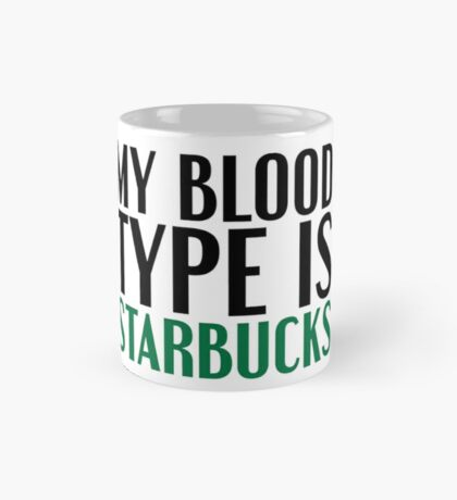 My Blood Type... Mug