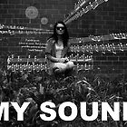 My Sound by ericamay23