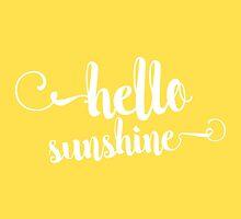 Hello Sunshine by artisanobscure