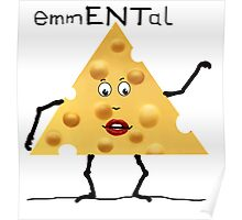 emmENTal - cheesy! Poster