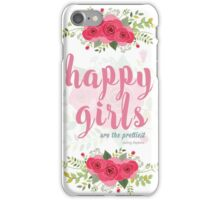 Happy girls are the prettiest! iPhone Case/Skin
