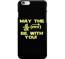 """May the """"force"""" be with you iPhone Case/Skin"""