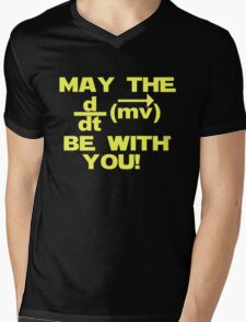 "May the ""force"" be with you Mens V-Neck T-Shirt"