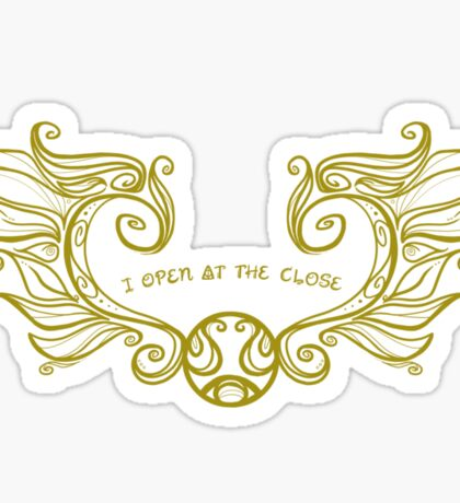 I Open at the Close - Gold Version Sticker