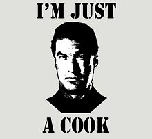 Seagal Just a Cook Unisex T-Shirt