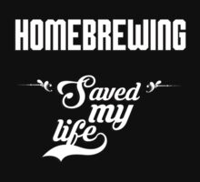 Homebrewing saved my life! by keepingcalm
