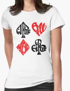 We're All Mad Hear Womens Fitted T-Shirt