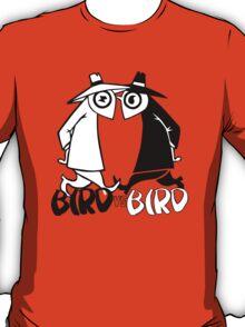 Bird vs Bird T-Shirt