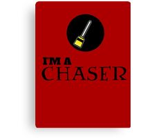 Harry Potter - I'm a CHASER Canvas Print