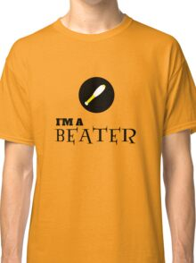 Harry Potter - I'm a BEATER Classic T-Shirt