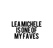 Lea Michele is one of my faves  by sassychele