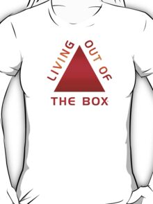 Living Out Of The Box  T-Shirt