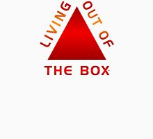 Living Out Of The Box  Unisex T-Shirt