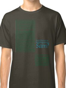 The Two Towers-- Sam's Speech Classic T-Shirt