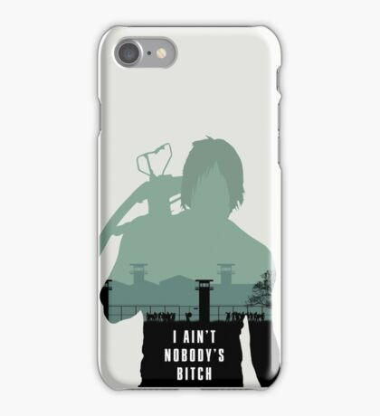 I ain't nobody's bitch iPhone Case/Skin