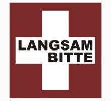 Swiss Flag (XLarge-design) Langsam Bitte  by emilykperkin