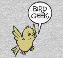 Bird Geek by designgroupies