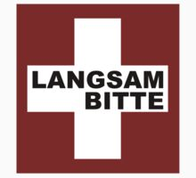 Swiss Flag (Medium-design) Langsam Bitte by emilykperkin