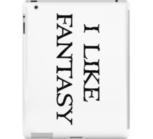 i like fantasy iPad Case/Skin