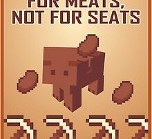 Pigs Are Good For Meats, Not For Seats by MuchMoreGames