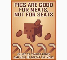 Pigs Are Good For Meats, Not For Seats Unisex T-Shirt