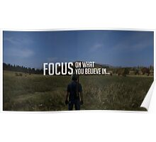 FOCUS on what you believe in... Poster