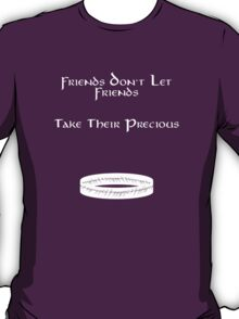 Friend Series - The Precious T-Shirt