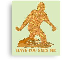 Funny Bigfoot Sasquatch Have You Seen Me Canvas Print