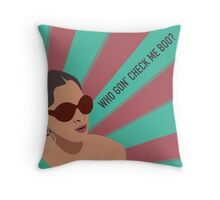 Sheree Whitfield - Who Gon' Check Me Boo? Throw Pillow