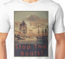 STOP THE BOATS! Unisex T-Shirt